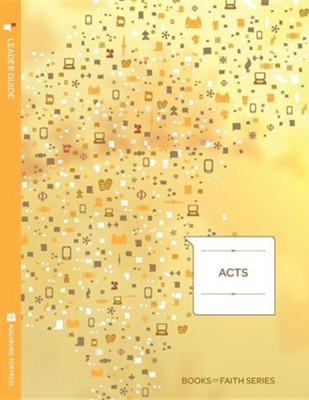 Acts Leader Guide; Books of Faith Series    -     By: Ray Pickett