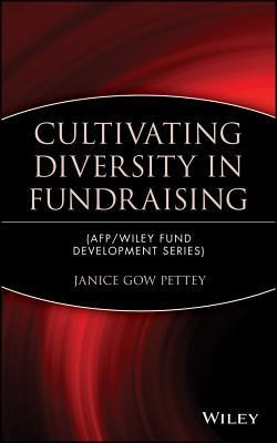 Cultivating Diversity in Fundraising  -     By: Janice Gow Petty
