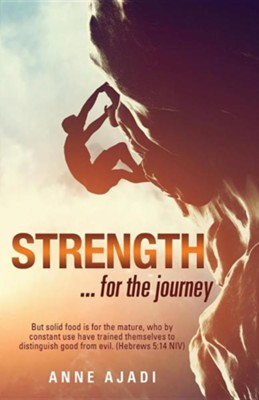 Strength  -     By: Anne Ajadi