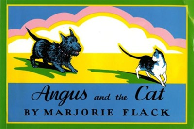 Angus and the Cat Sunburst Edition  -     By: Marjorie Flack     Illustrated By: Marjorie Flack