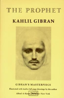 The Prophet  -     By: Kahlil Gibran