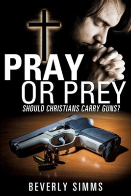Pray or Prey  -     By: Beverly Simms