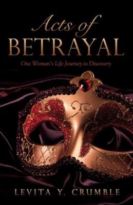 Acts of Betrayal  -     By: Levita Y. Crumble