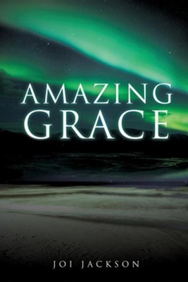 Amazing Grace  -     By: Joi Jackson