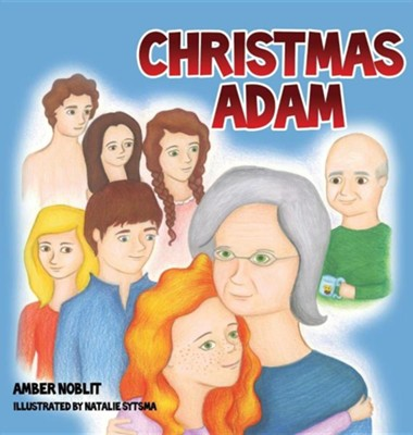 Christmas Adam  -     By: Amber Noblit     Illustrated By: Natalie Sytsma