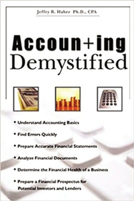 Accounting Demystified  -     By: Jeffry R. Haber