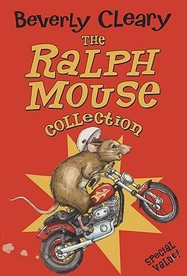 The Ralph Mouse Collection  -     By: Beverly Cleary