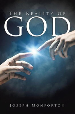 The Reality of God  -     By: Joseph Monforton