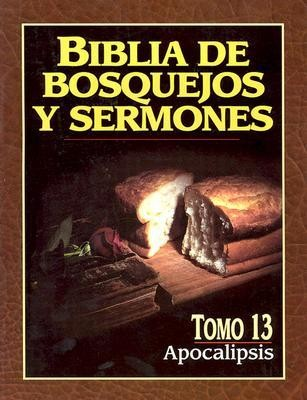 Biblia de Bosquejos y Sermones: Apocalipsis (The Preachers Outline & Sermon Bible: Revelation)  -