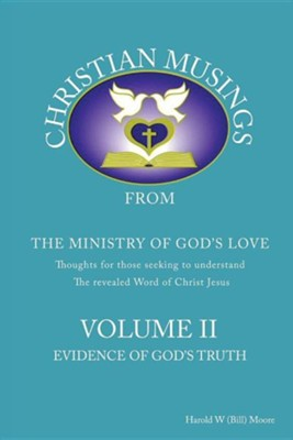 Christian Musings Evidence of God's Truth: Volume II  -     By: Harold W. Moore