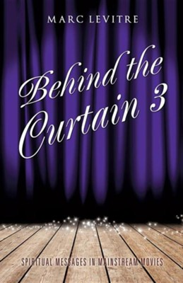Behind the Curtain 3  -     By: Marc Levitre
