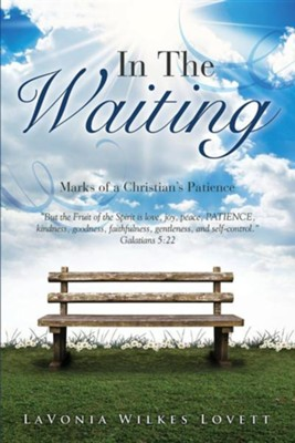 In the Waiting  -     By: Lavonia Wilkes Lovett