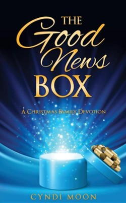 The Good News Box  -     By: Cyndi Moon