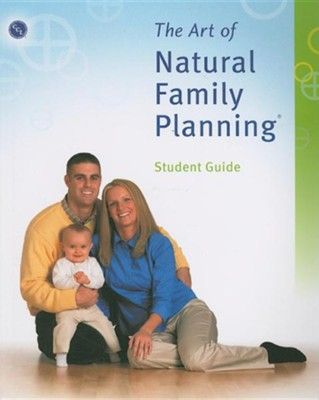 The Art of Natural Family Planning  -     By: John T. Bruchalski