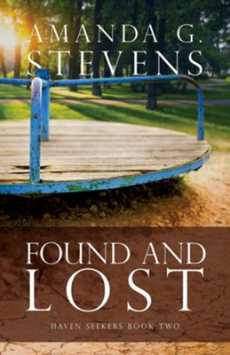 Found and Lost  -     By: Amanda G. Stevens