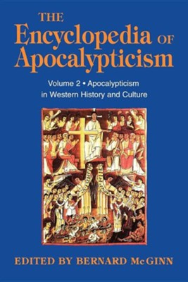 Apocalypticism in Western History and Culture, Vol. 02  Contemporary Age, Vol. 03    -     By: Bernard McGinn