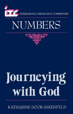 Numbers: Journeying with God (International Theological  Commentary)  -     By: Katharine Doob Sakenfeld
