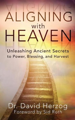 Aligning with Heaven  -     By: David Herzog