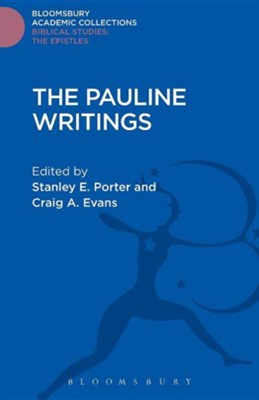 The Pauline Writings  -     By: Stanley E. Porter, Craig A. Evans