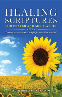 Healing Scriptures  -     By: Minnie Pearl Rascoe