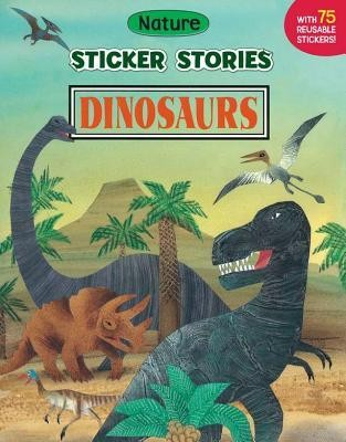 Dinosaurs [With 75 Reusable Stickers]  -     By: Allan Eitzen(ILLUS)     Illustrated By: Allan Eitzen