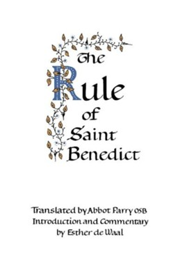 The Rule of St. Benedict   -     By: Esther de Waal