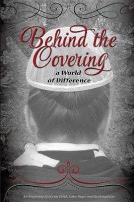Behind the Covering  -     By: Sharon Spring
