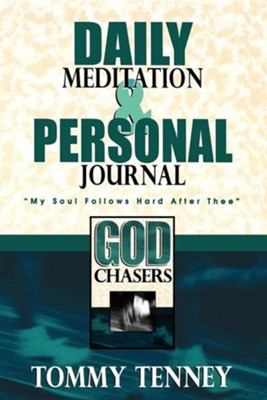God Chasers Daily Meditation & Personal Journal   -     By: Tommy Tenney