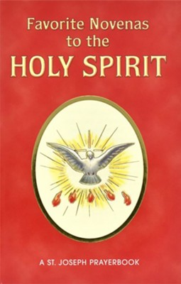 Favorite Novenas to the Holy Spirit  -     By: Lawrence G. Lovasik