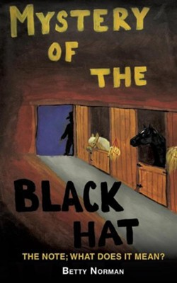 Mystery of the Black Hat  -     By: Betty Norman
