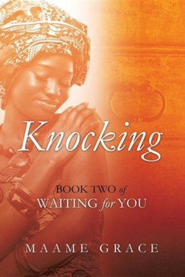 Knocking  -     By: Maame Grace