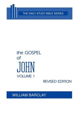 The Gospel of John, Volume 1: Daily Study Bible [DSB] (Hardcover)   -     By: William Barclay