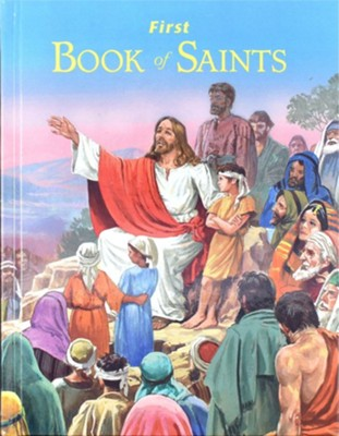 First Book of Saints  -     By: Lawrence G. Lovasik