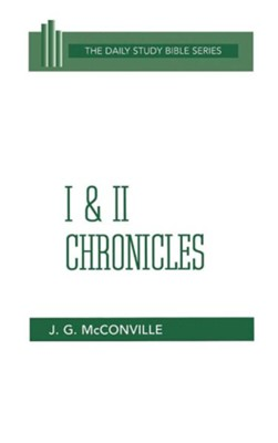 I & II Chronicles: Daily Study Bible [DSB] (Hardcover)   -     By: J. Gordon McConville
