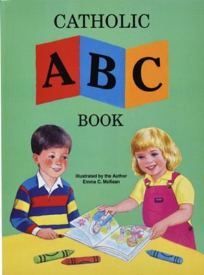 Catholic ABC Book  -     By: Emma C. McKean     Illustrated By: Emma C. McKean