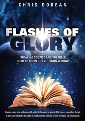 Flashes of Glory  -     By: Chris Dorean