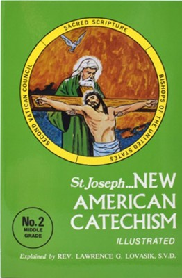 New American Catechism (No. 2)  -     By: Lawrence G. Lovasik