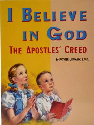 I Believe in God, 10-Pack    -     By: Lawrence G. Lovasik