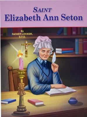 Saint Elizabeth Ann Seton Lawrence G Lovasik 9780899422978