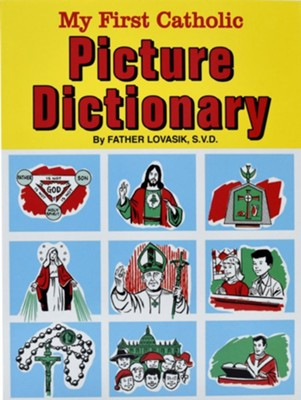 My First Catholic Picture Dictionary  -     By: Lawrence G. Lovasik
