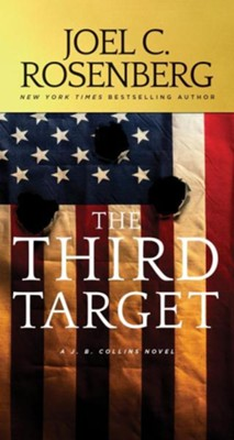 The Third Target: A J. B. Collins Novel, Softcover  -     By: Joel C. Rosenberg