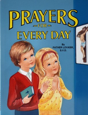 Prayers for Everyday   -     By: Lawrence G. Lovasik