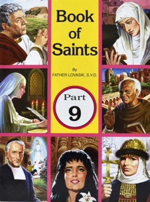Book of Saints, Part 9  -     By: Lawrence G. Lovasik