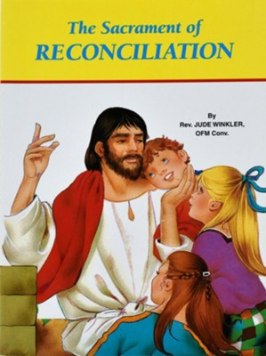 The Sacrament of Reconciliation    -     By: Rev. Jude Winkler OFM Conv.