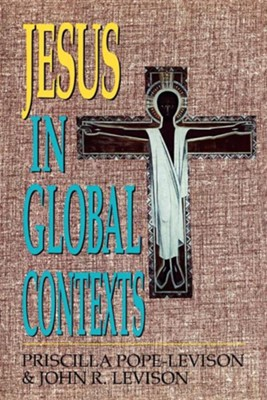 Jesus in Global Contexts  -     By: Priscilla Pope Levison