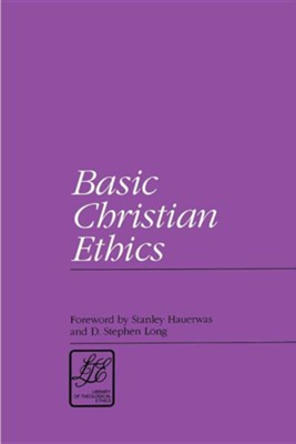 Basic Christian Ethics  -     By: Paul Ramsey