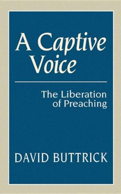 A Captive Voice   -     By: David Buttrick