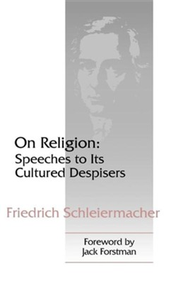 On Religion: Speeches to Its Cultured  Despisers  -     By: John Oman