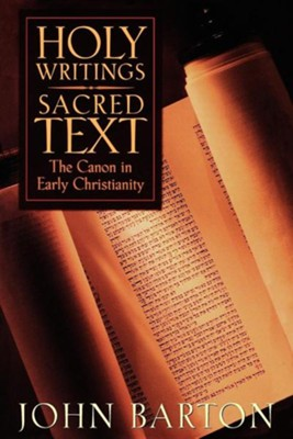 Holy Writings: Sacred Text   -     By: John Barton