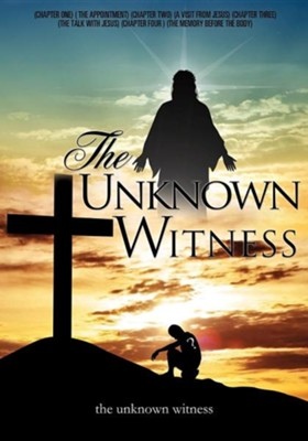 The Unknown Witness  -